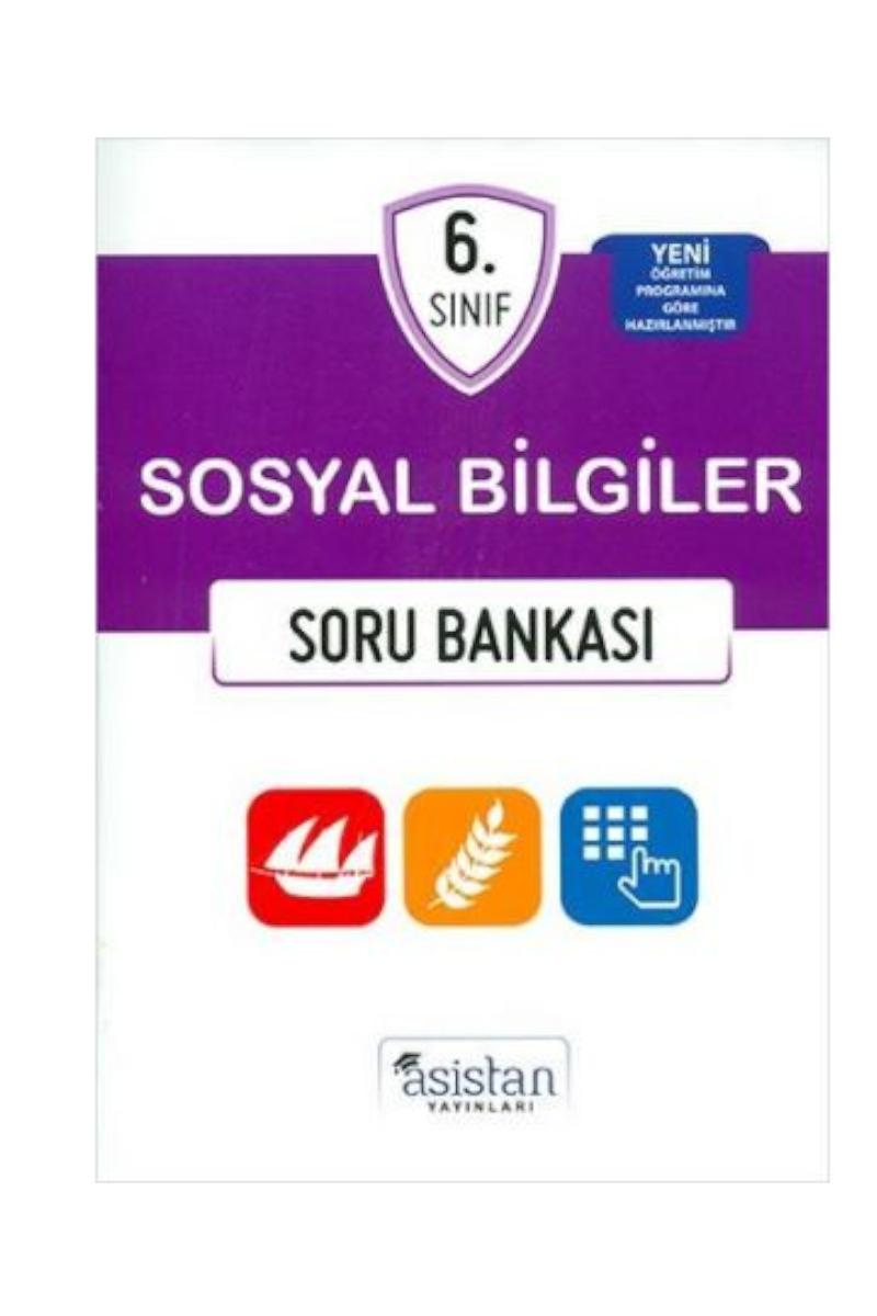 Asistan 6. Sınıf Sosyal Bilgiler Soru Bankası