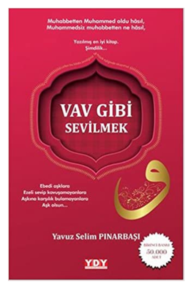 Vav Gibi Sevilmek (SAHAF)