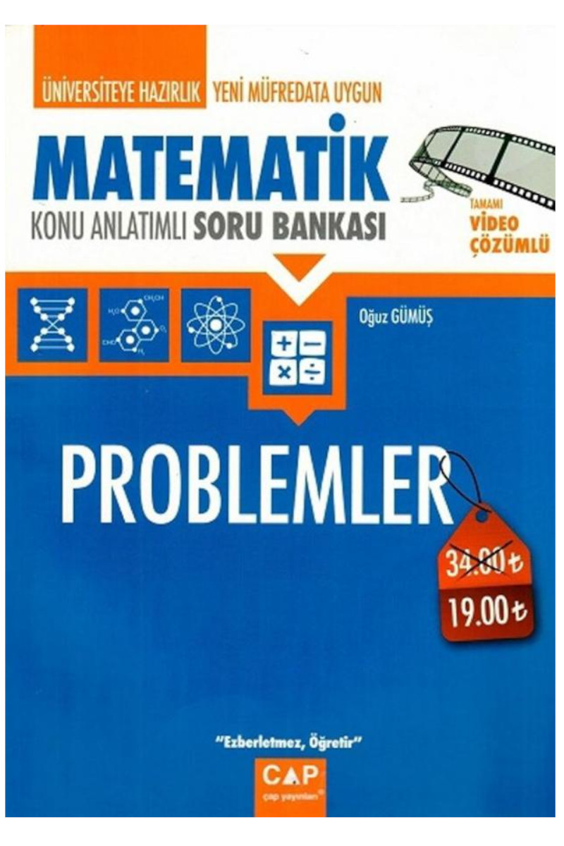 Çap Yayınları Üniversiteye Hazırlık Matematik Problemler Konu Anlatımlı Soru Bankası