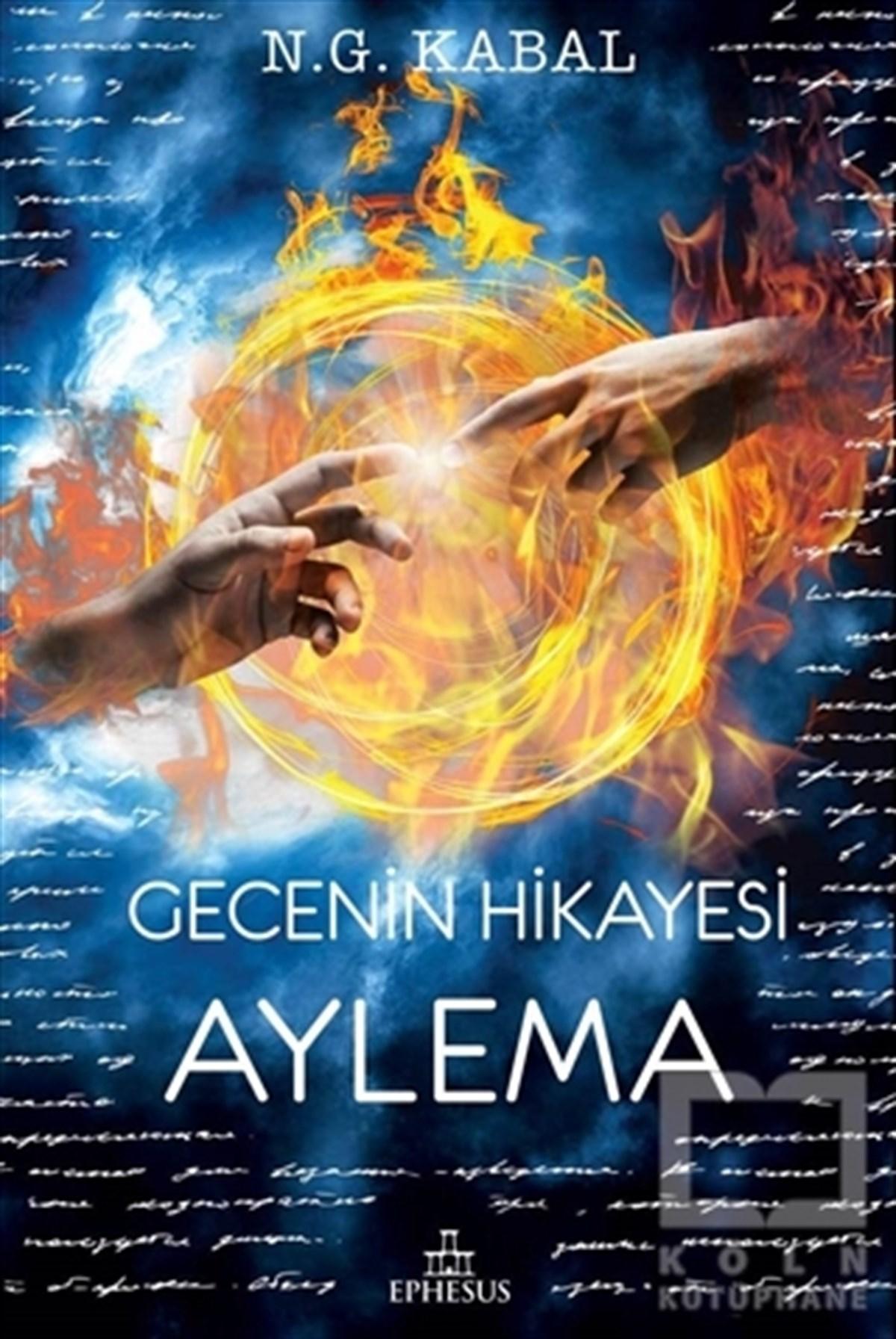 Gecenin Hikayesi - Aylema (Ciltli) (SAHAF)