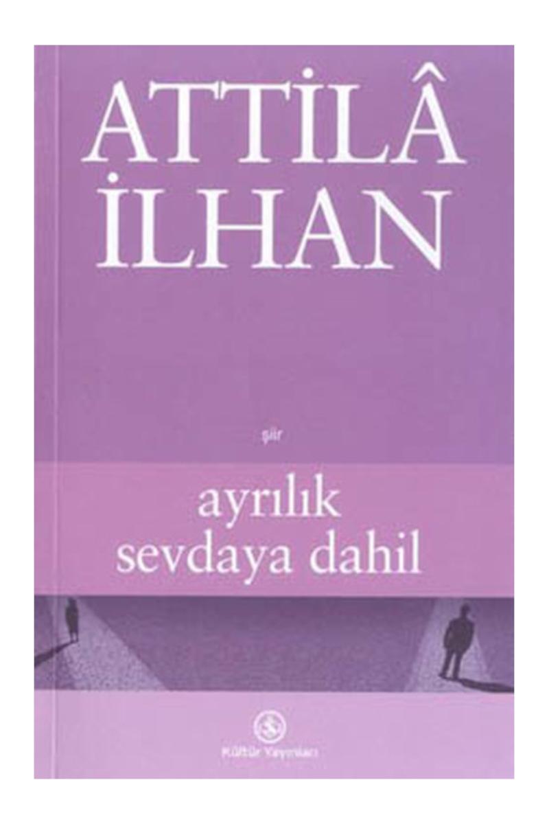 AYRILIK SEVDAYA DAHIL (SAHAF)