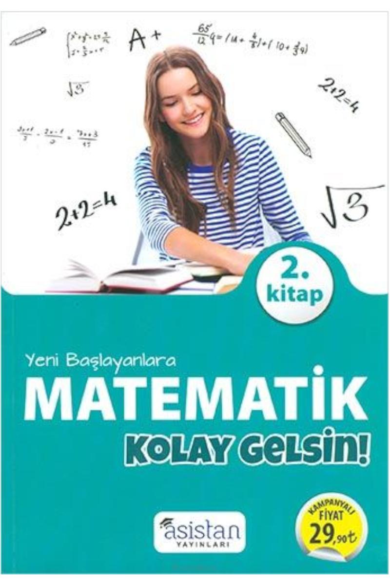 Asistan Yeni Başlayanlara Matematik Kolay Gelsin 2. Kitap