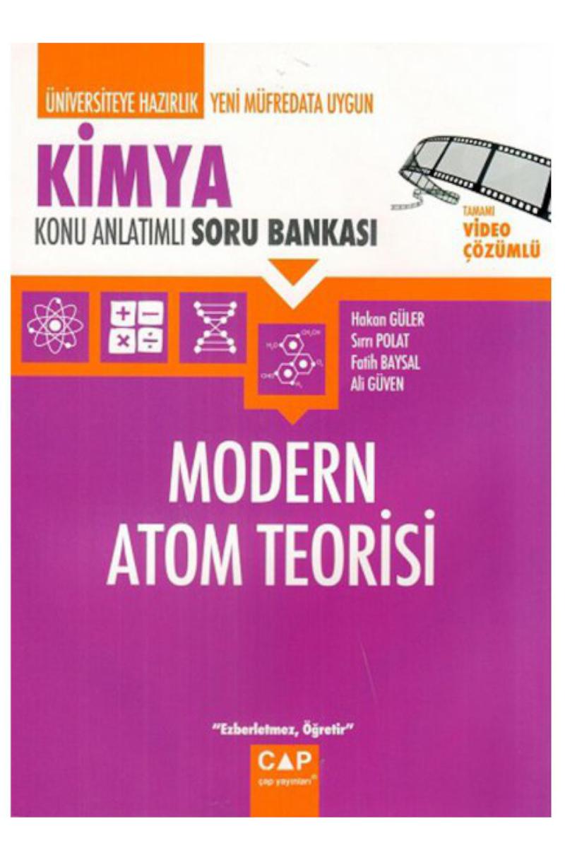Çap Yayınları Üniversiteye Hazırlık Kimya Modern Atom Teorisi Konu Anlatımlı Soru Bankası