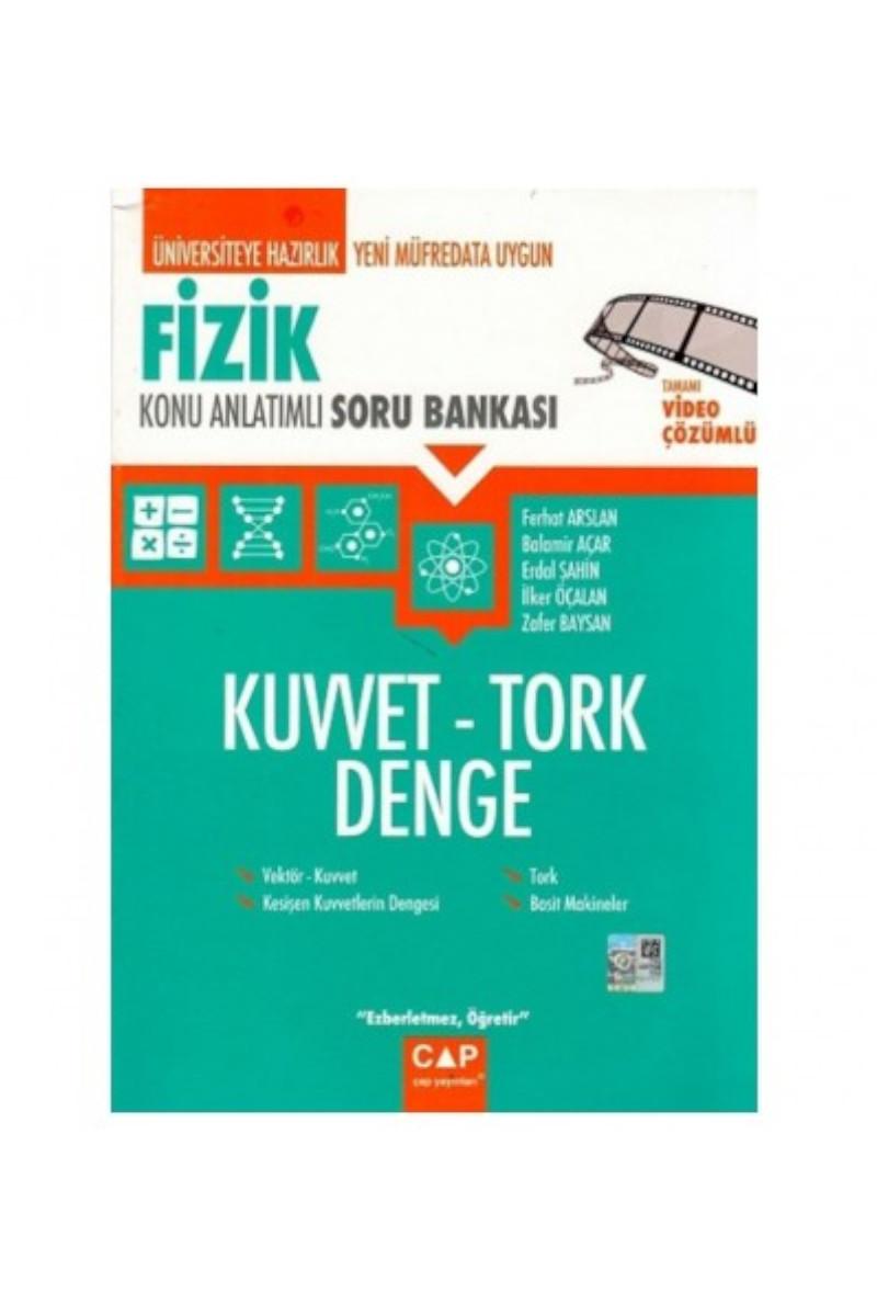 Çap Yayınları Üniversiteye Hazırlık Fizik Kuvvet- Tork- Denge Konu Anlatımlı Soru Bankası Çap