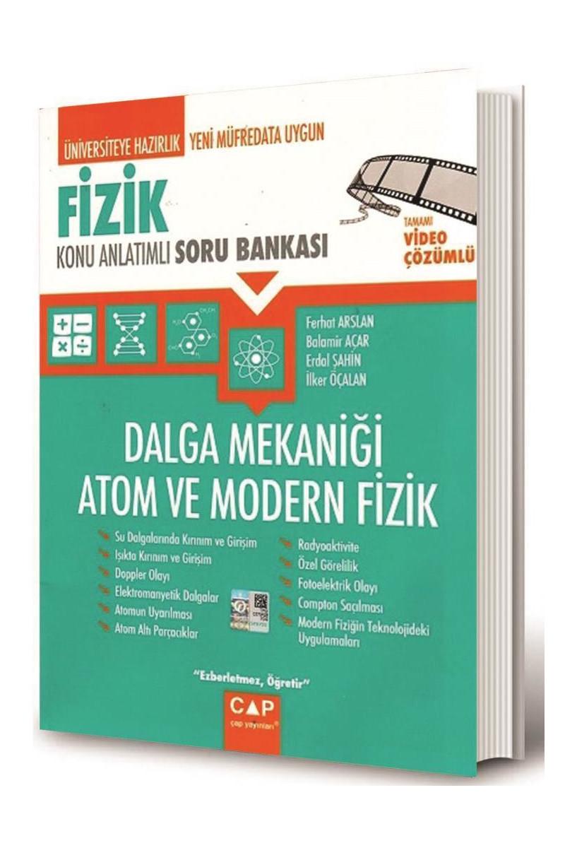 Çap Yayınları Üniversiteye Hazırlık Fizik Dalga Mekaniği Atom ve Modern Fizik Konu Anlatımlı Soru Bankası Çap