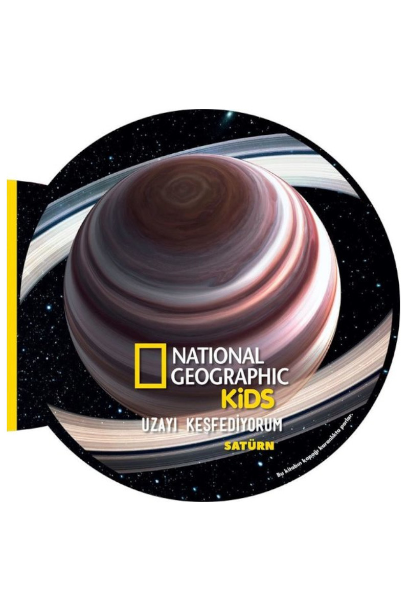 National Geographic Kids- Uzayı Keşfediyorum Satürn