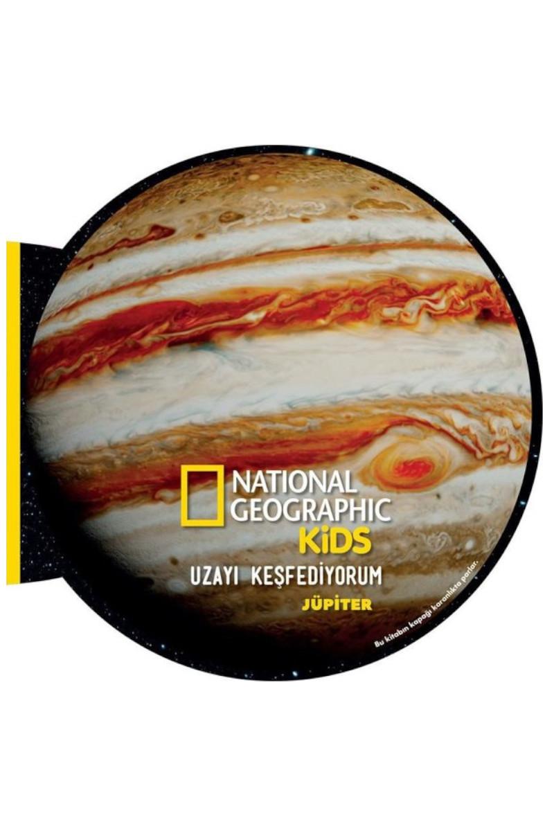 National Geographic Kids- Uzayı Keşfediyorum Jüpiter